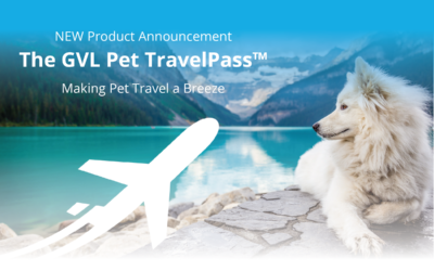 Introducing the GVL Pet TravelPass™ for Domestic and International Pet Travel